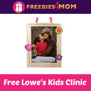 Free Valentine's Lowe's Build & Grow Kids Clinic