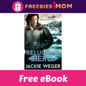 Free eBook: The Reluctant Hero ($3.99 Value)