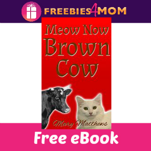 Free eBook: Meow Now Brown Cow