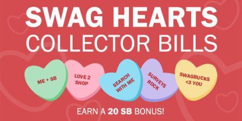 Swag Hearts Collector Bills at Swagbucks