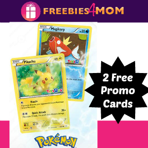 2 Free Pokémon Cards at Toys R Us Feb. 27