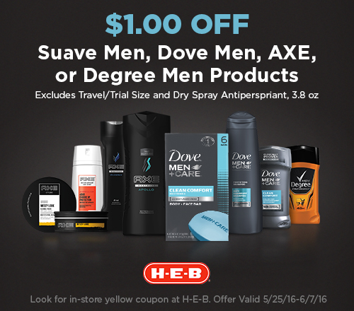 $1.00 off Suave Men, Dove Men, AXE or Degree Men products at H-E-B