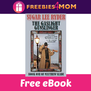 Free eBook: The Gaslight Gunslinger