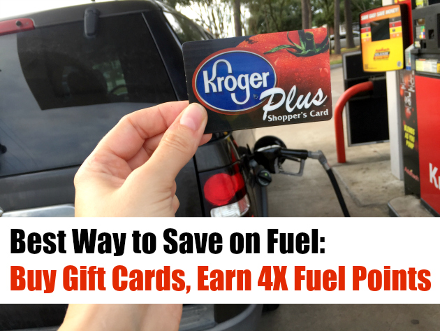 Best Way to Save on Fuel: Buy Gift cards at Kroger, Earn 4X Fuel Points