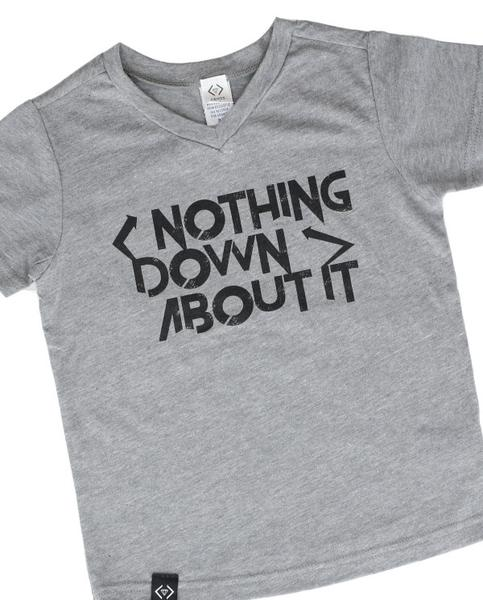 Nothing Down About It Tees $12.95-$16.95