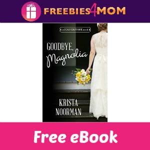 Free eBook: Goodbye, Magnolia