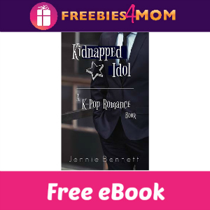 Free eBook: Kidnapped Idol ($3.99 Value)