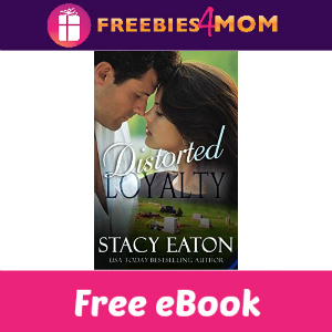 Free eBook: Distorted Loyalty ($3.99 Value)