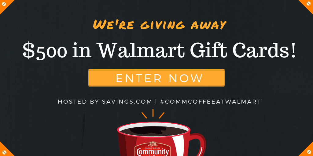 Community Coffee $500 Walmart Gift Card Giveaway