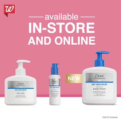 Dove DermaSeries at Walgreens