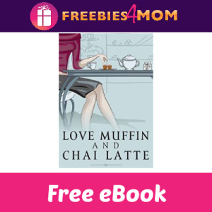 Free eBook: Love Muffin and Chai Latte