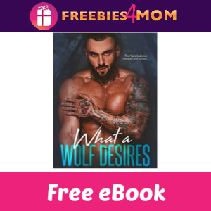 Free eBook: What a Wolf Desires ($2.99 Value)
