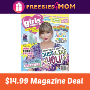 Magazine Deal: Girls' World $14.99