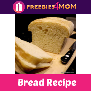 🍞Great Everyday Bread Recipe