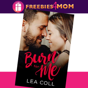 💗Free eBook: Burn For Me romance ($3.99 value)