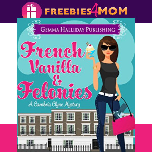 🍨Free eBook: French Vanilla & Felonies ($4.99 value)