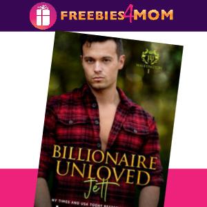 ❤️Free eBook: Billionaire Unloved ($4.99 Value)