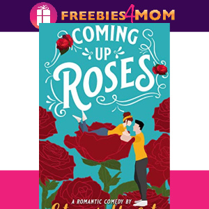 🌹Free eBook: Coming Up Roses ($4.99 value)