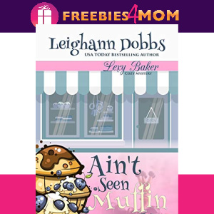 🧁Free eBook: Ain't Seen Muffin Yet ($3.99 value)