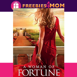 🌵Free eBook: A Woman of Fortune ($4.99 value)