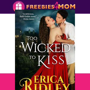 🏰Free eBook: Too Wicked to Kiss ($5.99 value)