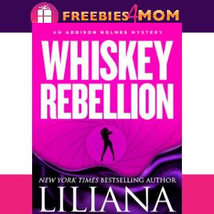 🔦Free eBook: Whiskey Rebellion ($5.99 value)