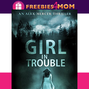 🌲Free eBook: Girl in Trouble ($3.99 value)
