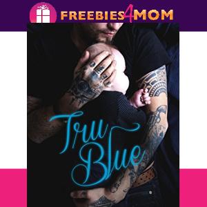 💙Free eBook: Tru Blue ($4.99 value)