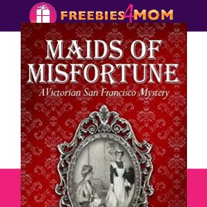 🌉Free eBook: Maids of Misfortune ($4.99 value)