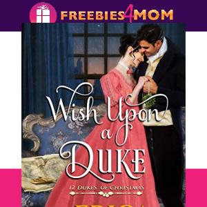 🏰Free eBook: Wish Upon a Duke ($3.99 value)
