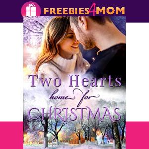 🎅Free eBook: Two Hearts Home for Christmas ($2.99 value)