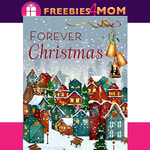 🎅Free eBook: Forever Christmas ($2.99 value)