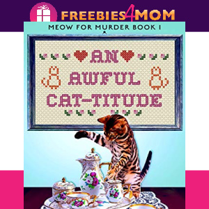 🐈Free eBook: An Awful Cat-titude ($0.99 value)