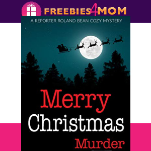 🎅Free eBook: Merry Christmas Murder ($0.99 value)