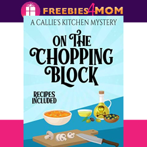 🍲Free eBook: On the Chopping Block ($2.99 value)