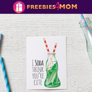"🥤Free Printable Valentine Card ""I Soda Think You're Cute"""