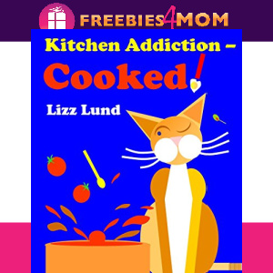 🍲Free eBook: Kitchen Addiction Cooked ($1.97 value)