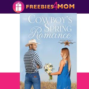 🤠Free eBook: The Cowboy's Spring Romance ($3.99 Value)