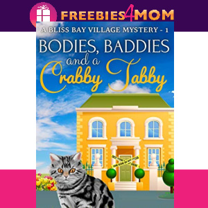 🐈Free eBook: Bodies, Baddies and a Crabby Tabby ($0.99 value)