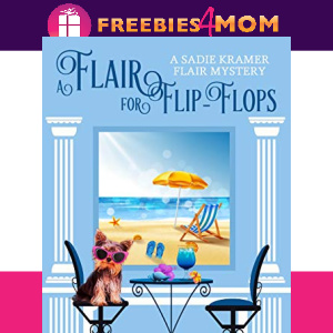 👡Free eBook: A Flair for Flip-Flops ($2.99 value)