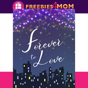 🌃Free eBook: Forever to Love ($4.99 value)