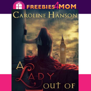 ⏰Free eBook: A Lady Out of Time ($2.99 value)