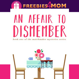 💐Free eBook: An Affair to Dismember ($0.99 value)