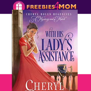 🏰Free eBook: With His Lady's Assistance ($4.99 value)