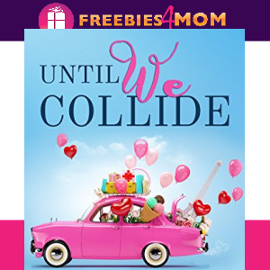 ❤️Free eBook: Until We Collide ($4.50 value)