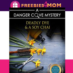 ✂️Free eBook: Deadly Dye & a Soy Chai ($5.99 value)