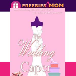 💍Free eBook: The Wedding Caper ($0.99 value)