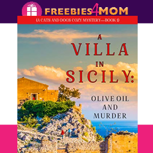 🐕Free eBook: A Villa in Sicily: Olive Oil and Murder ($2.99 value)