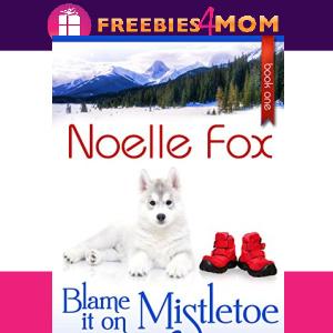 🎄Free eBook: Blame it on Mistletoe ($0.99 value)