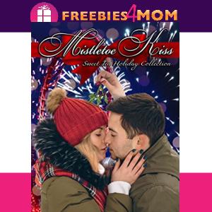 🎄Free eBook: Mistletoe Kiss ($0.99 value)